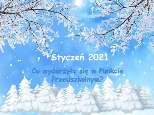 Czytaj więcej: Styczeń 2021